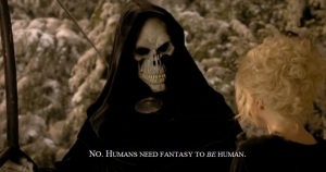 Humans need fantasy